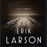 Dead Wake The Last Crossing of the Lusitania epub