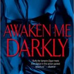 Awaken Me Darkly epub