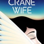 The Crane Wife epub