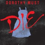 Dorothy Must Die epub