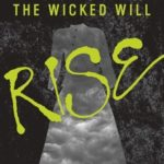 The Wicked Will Rise epub