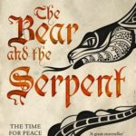 The Bear and the Serpent epub