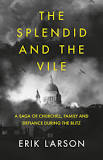 The Splendid and the Vile epub