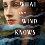 What the Wind Knows epub