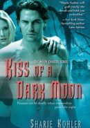 Kiss of a Dark Moon epub