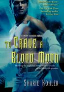 To Crave a Blood Moon epub