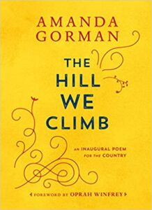The Hill We Climb An Inaugural Poem for the Country Epub