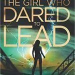 The Girl Who Dared to Lead epub