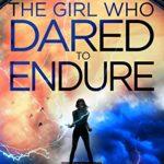 The Girl Who Dared to Endure epub