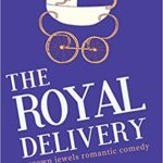 The Royal Delivery epub
