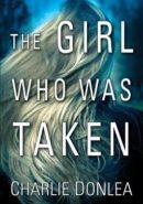 The Girl Who Was Taken epub