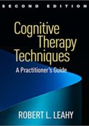 Cognitive Therapy Techniques, Second Edition: A Practitioner's Guide EPUB