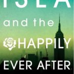 Isla and the Happily Ever After epub