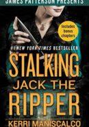 Stalking Jack the Ripper epub